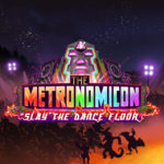 The Metronomicon Slay the Dance Floor ps4