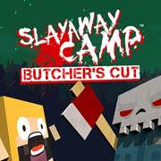 Slayaway Camp The Butchers Recut