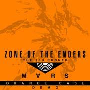 Orange Case Demo – ZONE OF THE ENDERS The 2nd Runner – MARS