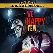 We Happy Few – Digital Deluxe