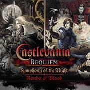Castlevania Requiem Symphony of the Night & Rondo of Blood