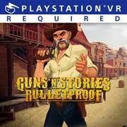 Guns'n'Stories Bulletproof VR