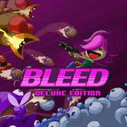 Bleed – Deluxe Edition